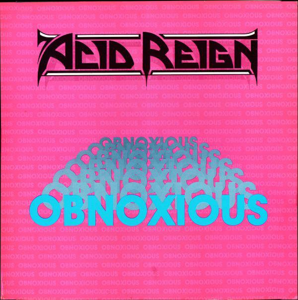 Acid Reign Obnoxious