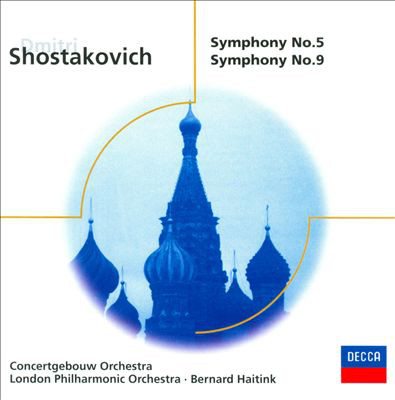 Shostakovich - Bernard Haitink Symphony Nos. 5 & 9