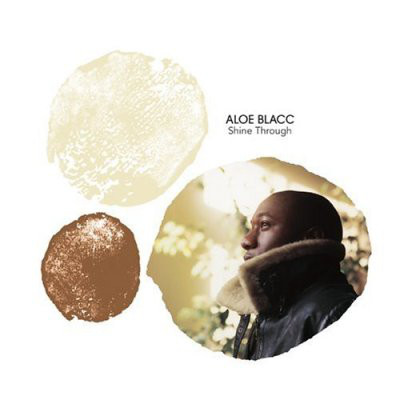 Aloe Blacc Shine through CD
