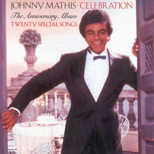 Mathis, Johnny Celebration - The Anniversary Album
