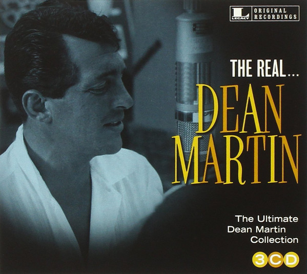Martin, Dean The Real... Dean Martin (The Ultimate Dean Martin Collection)