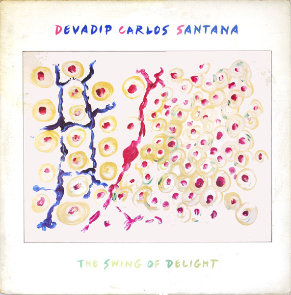 Santana, Devadip Carlos The Swing Of Delight Vinyl