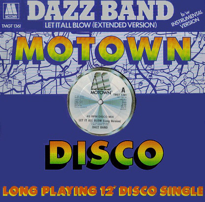 Dazz Band Let It All Blow (Extended Version)