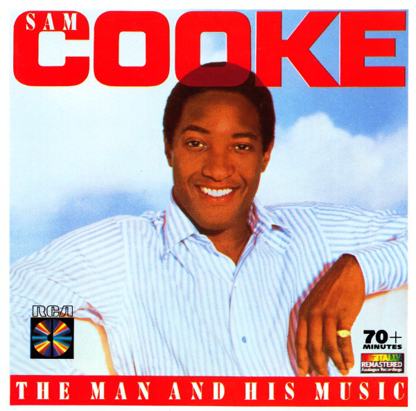 Cooke, Sam The Man and His Music