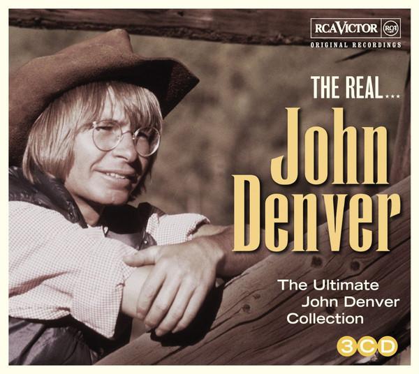Denver, John The Real... John Denver - The Ultimate John Denver Collection CD