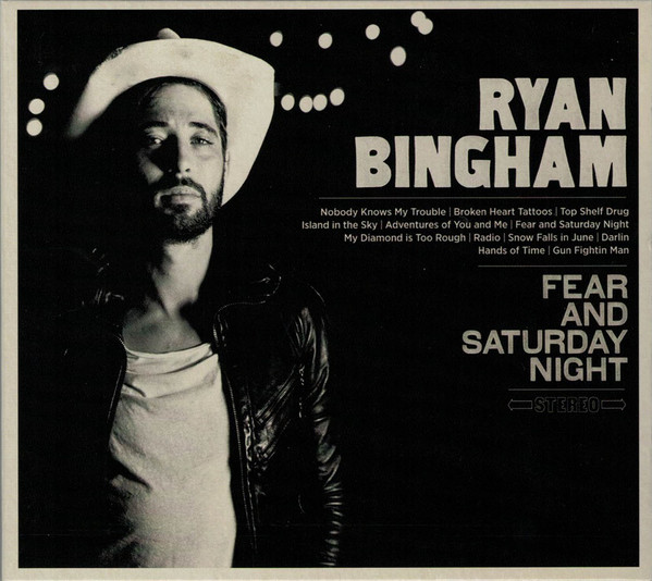 Bingham, Ryan Fear And Saturday Night