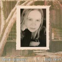 Hennessey, Debbie Rustic Heart CD