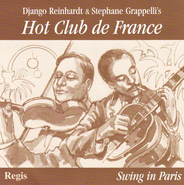 Reinhardt, Django & Grappelli, Stephane Swing In Paris