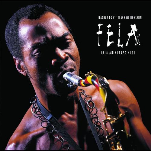 Fela Anikulapo Kuti Teacher Don't Teach Me Nonsense  Vinyl
