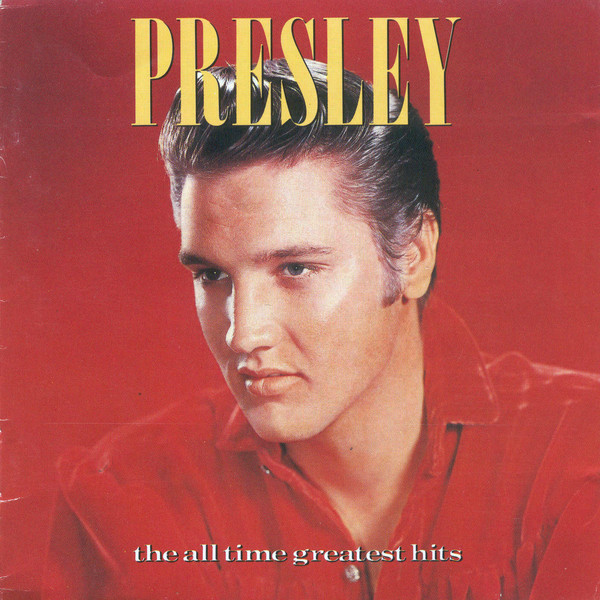 Presley, Elvis The All Time Greatest Hits CD