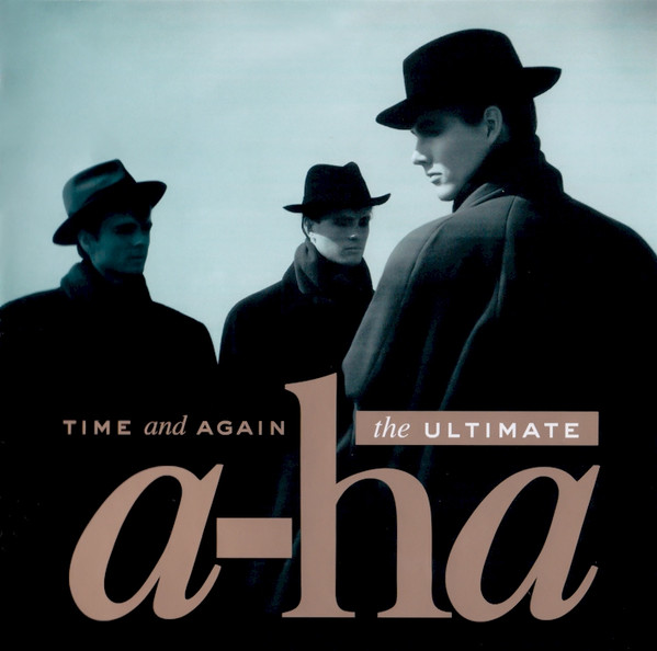 A-Ha Time And Again - The Ultimate