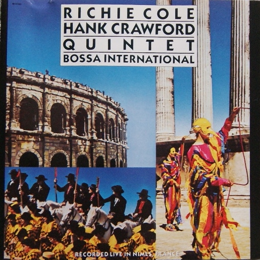Richie Cole / Hank Crawford Quintet Bossa International Vinyl