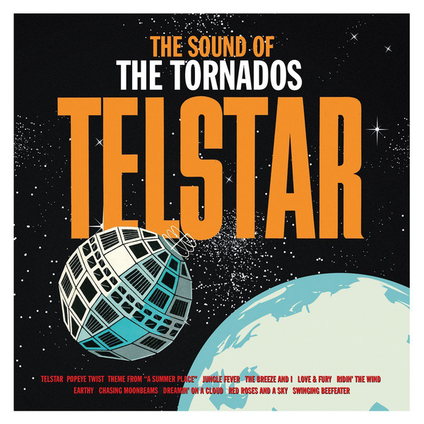 The Tornados The Original Telstar - The Sounds Of The Tornadoes