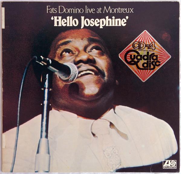 Domino, Fats Fats Domino Live At Montreux/Hello Josephine
