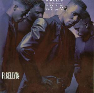 Kelly R Born Into The 90's