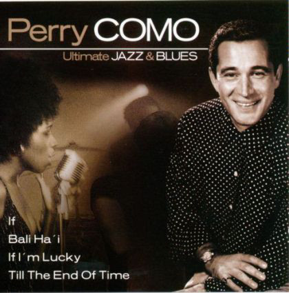 Como, Perry Ultimate Jazz & Blues