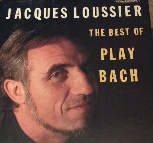 Loussier, Jacques The Best of Play Bach