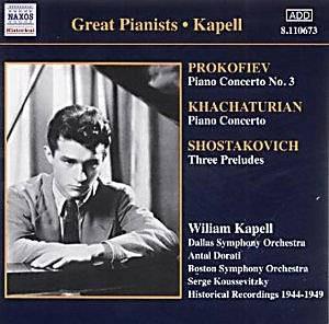 Prokofiev, Khachaturian, Shostakovich, William Kapell Kapell: Prokofiev, Shostakovich, Khachaturian