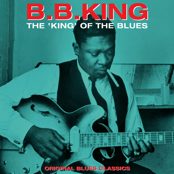 King, B.B. The King Of The Blues Vinyl