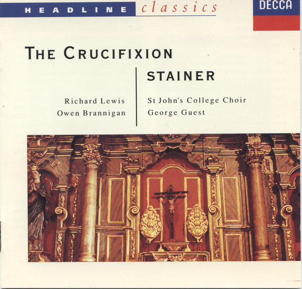 Stainer - St. John's College Choir, Guest The Crucifiction