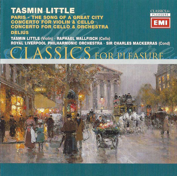 Delius - Tasmin Little, Raphael Wallfisch, Charles Mackerras Paris - The Song Of A Great City / Concerto For Violin & Cello / Concerto For Cello & Orchestra Vinyl