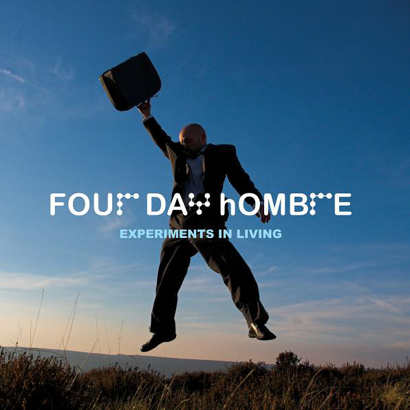 Four Day Hombre Experiments In Living CD