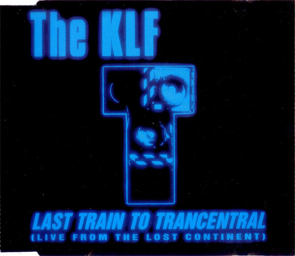 The KLF Last Train To Trancentral (Live From The Lost Continent) Vinyl