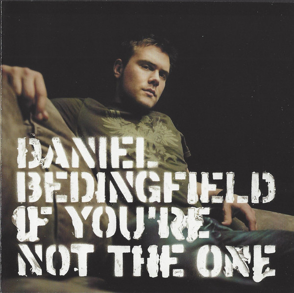 Bedingfield, Daniel If You're Not The One