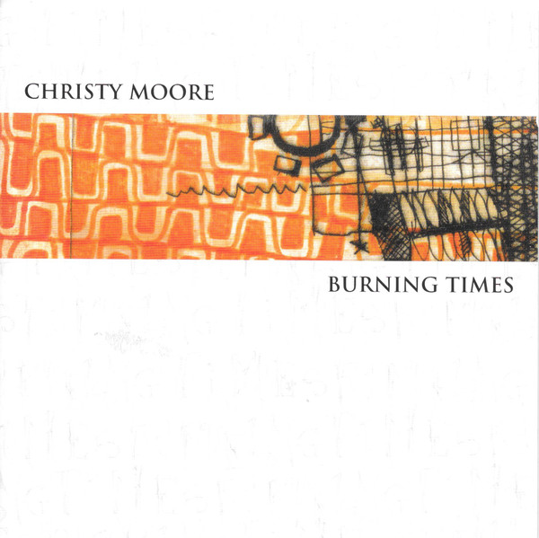 Moore, Christy Burning Times