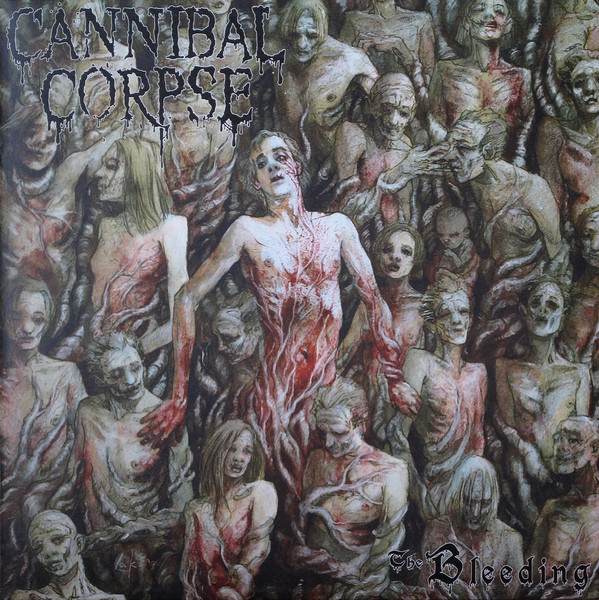 Cannibal Corpse The Bleeding