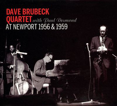 Brubeck, Dave With Paul Desmond At Newport 1956 & 1959 Vinyl