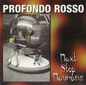 Profondo Rosso Next Stop Neurosis CD