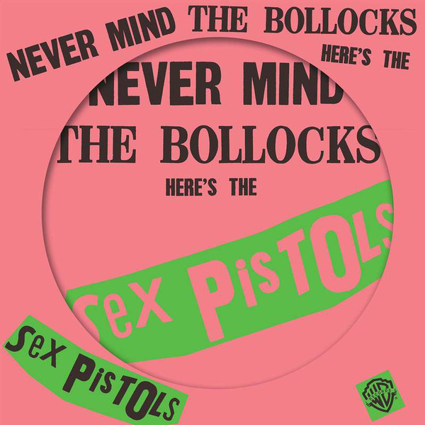 Sex Pistols Never Mind The Bollocks Here's The Sex Pistols