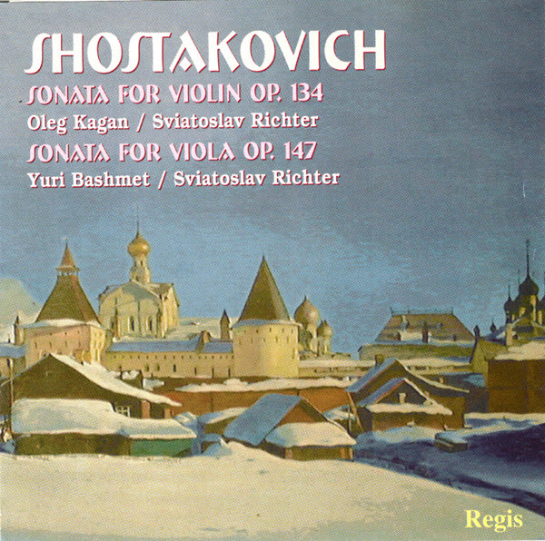 Shostakovich - Oleg Kagan, Sviatoslav Richter, Yuri Bashmet, Sviatoslav Richter Sonata for Violin Op. 134 / Sonata for Viola Op. 147 Vinyl