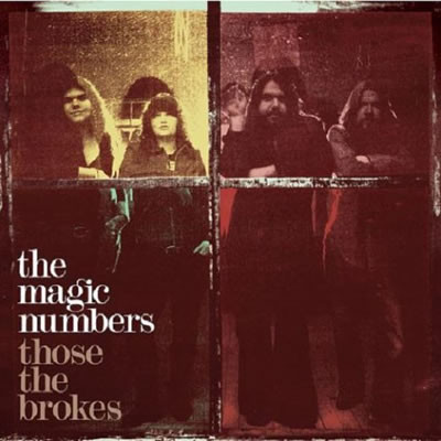 The Magic Numbers Those The Brokes