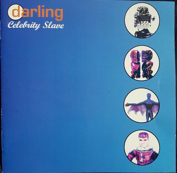 Darling Celebrity Slave
