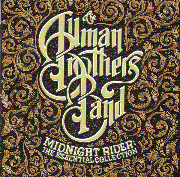 The Allman Brothers Band Midnight Rider: The Essential Collection