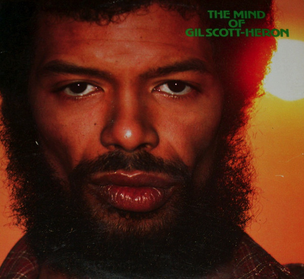 Gil Scott-Heron The Mind Of Gil Scott-Heron