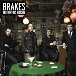 Brakes The Beatific Visions