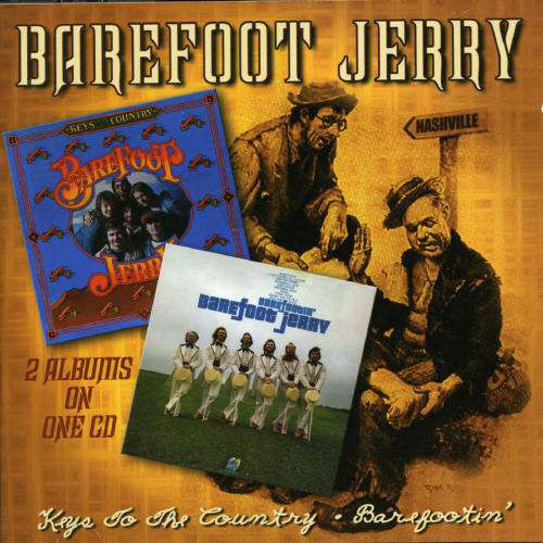 Barefoot Jerry Keys To The Country / Barefootin