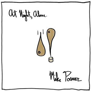 Posner, Mike A Night, Alone CD