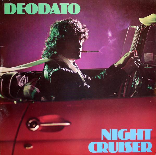 Deodato Night Cruiser Vinyl