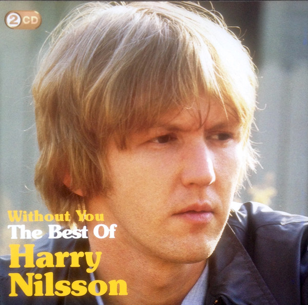 Nilsson Harry Without you - The Best of Harry Nilsson CD