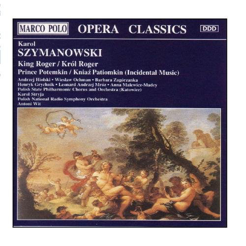 Szyamanowski, Karol King Roger / Król Roger, Prince Potemkin / Kniaz Patiomkin (Incidental Music)