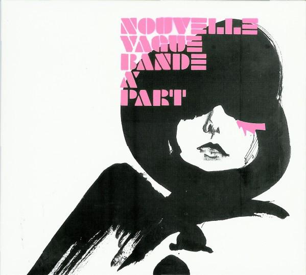 Nouvelle Vague Bande A Part CD