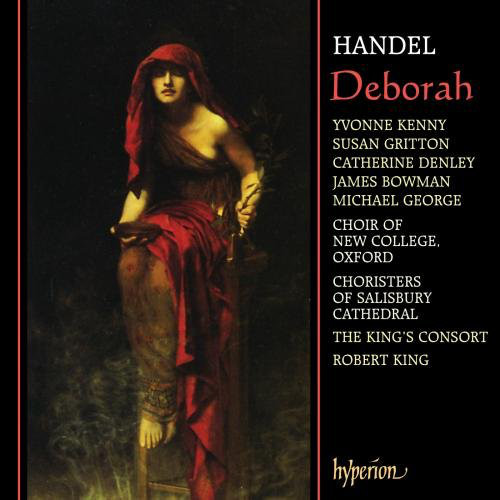 Handel - Yvonne Kenny, Susan Gritton, Catherine Denley, James Bowman, Michael George, Choir Of New College, Oxford, Choristers Of Salisbury Cathedral, The King's Consort, Robert King Deborah Vinyl