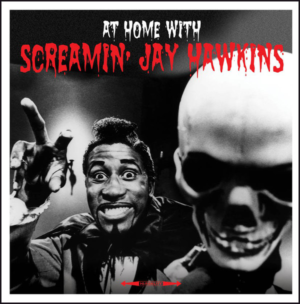 Screamin' Jay Hawkins At Home With Screamin' Jay Hawkins