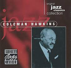 Hawkins, Coleman Original Jazz Classics Collection Vinyl