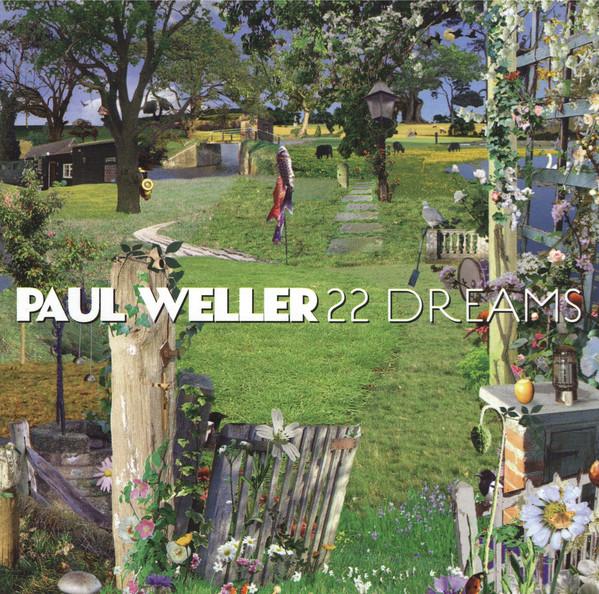 Weller, Paul 22 Dreams
