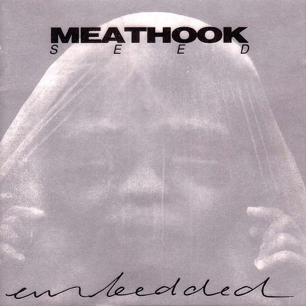 Meathook Seed Unseeded
